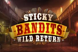 Sticky Bandits Wild Return Slot
